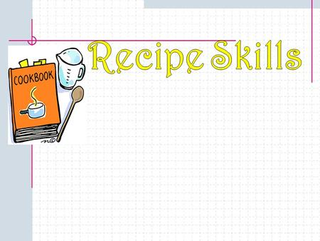 ©2002 Learning Zone Express 2 Introduction Most cooks use recipes. A recipe is a list of ingredients that gives you directions for preparing a specific.