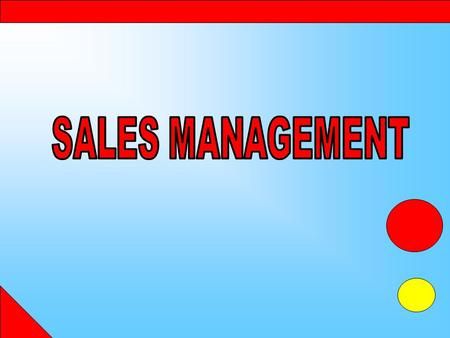 SALES MANAGEMENT.