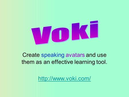 Create speaking avatars and use them as an effective learning tool.