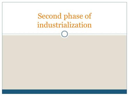 Second phase of industrialization. 1900-1929 The second phase of industrialization in Canada was characterized by a rapid expansion of industries that.