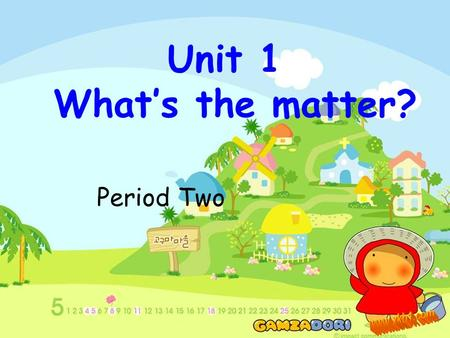 Unit 1 What's the matter? Period Two has a stomachache has a sore throat has a sore back has a headache A: What's the matter with him/her?B: He has a….