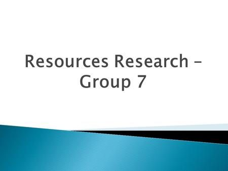 Resources Research – Group 7.  Foras  Journals and Newsletters  Associations  Courses and Seminars.