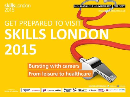 GET PREPARED TO VISIT SKILLS LONDON 2015. Click here to watch video.