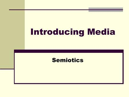 Introducing Media Semiotics. How did it Develop? 1960s: Shift away from the more 'humanist' approach of auteurism with its focus on mise-en-scène Interest.