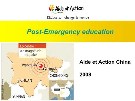 Post-Emergency education Aide et Action China 2008.