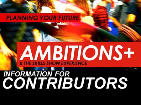 INFORMATION FOR CONTRIBUTORS PLANNING YOUR FUTURE.