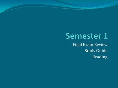 Final Exam Review Study Guide Reading