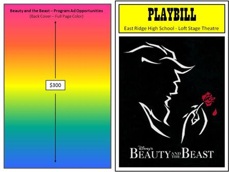 Beauty and the Beast – Program Ad Opportunities (Back Cover – Full Page Color) $300.