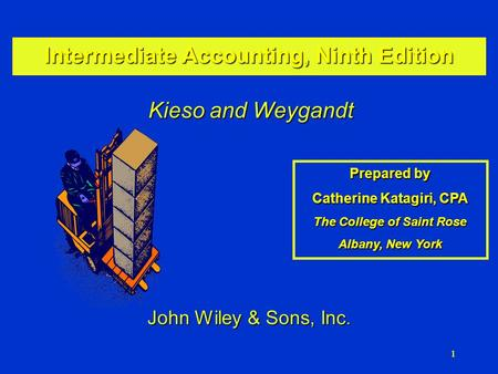 111 Intermediate Accounting, Ninth Edition Kieso and Weygandt Prepared by Catherine Katagiri, CPA The College of Saint Rose Albany, New York John Wiley.
