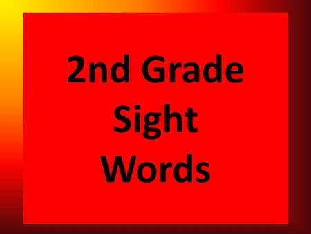 2nd Grade Sight Words. number or great tell men.
