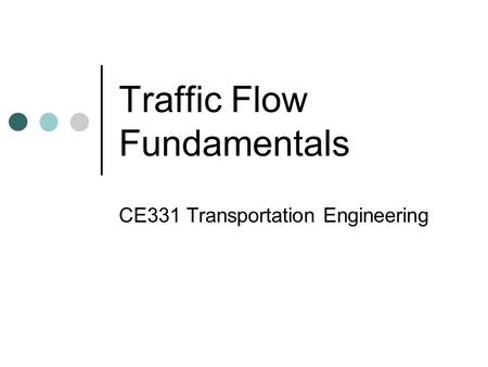 Traffic Flow Fundamentals
