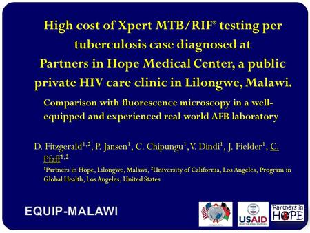 High cost of Xpert MTB/RIF ® testing per tuberculosis case diagnosed at Partners in Hope Medical Center, a public private HIV care clinic in Lilongwe,
