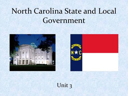 North Carolina State and Local Government Unit 3.
