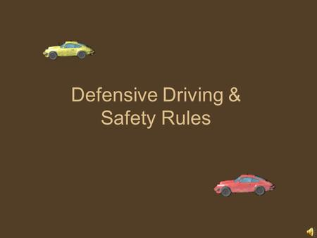 Defensive Driving & Safety Rules RESTRAINT SAFETY Seat Belt Law GDL: All Who has to wear under basic license? All Seat belts prevent –Being thrown from.