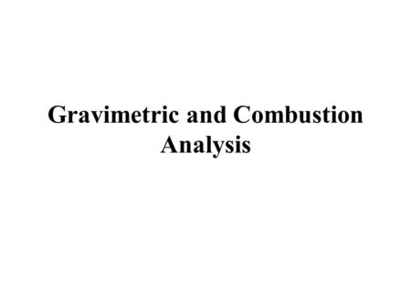 Gravimetric Analysis. Quantitative Analysis Process Of Determining