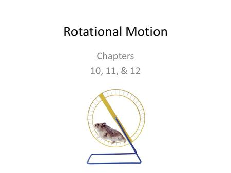 Rotational Motion Chapters 10, 11, & 12. Rotation vs Revolution An axis is the straight line around which rotation takes place. When an object turns about.