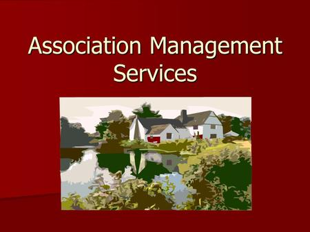 Association Management Services. Comprehensive Management Services HOA Board Totem Creek Management Financial Oversight And Management General Day to.