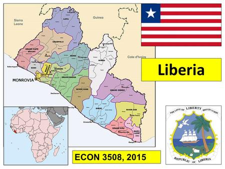 "Liberia ECON 3508, 2015. Some History First Habitation, going back to ""Stone Age""; various peoples settle at different times 1461 to late 17th century:"