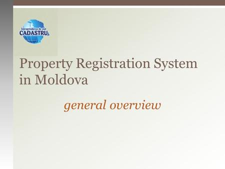 Property Registration System in Moldova general overview.