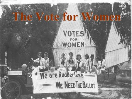 "The Vote for Women. Click to add text Women and the Vote Nellie McClung, Emily Murphy and the ""Famous Five"""