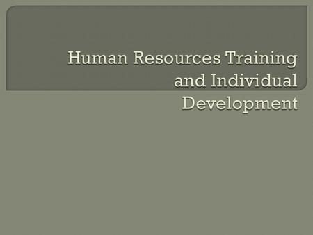 Training & Development is a continuous process in an organization to achieve its organizational goals by improving the skills and knowledge of the employees.