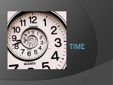 Absolute Time  Is a precise measurement.  Can refer to specific events, dates or moments.  Uses numbers and is exact.