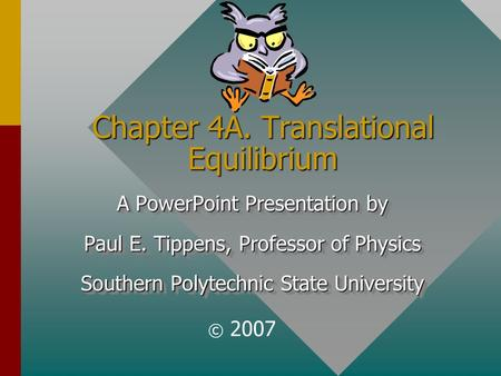 Chapter 4A. Translational Equilibrium