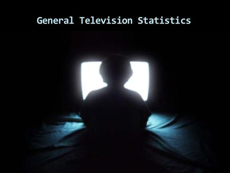 General Television Statistics. According to the A.C. Nielsen Co.  The average American watches more than 4 hours of TV each day (or 28 hours/week, or.