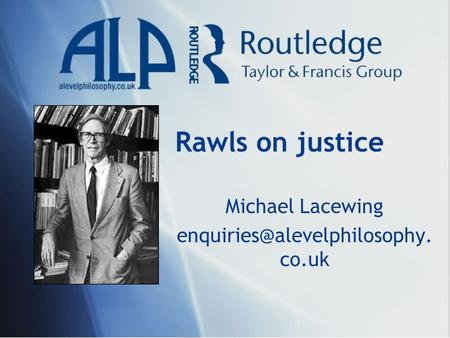 Rawls on justice Michael Lacewing co.uk.