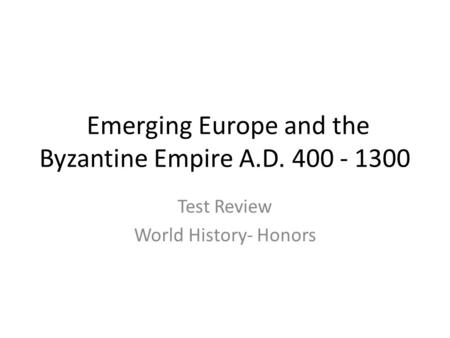 emerging europe and the byzantine empire ppt download. Black Bedroom Furniture Sets. Home Design Ideas