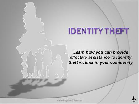 Learn how you can provide effective assistance to identity theft victims in your community.