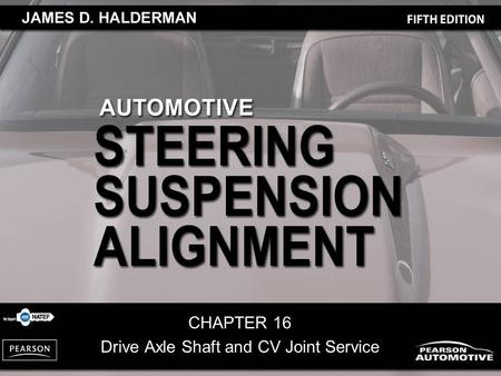 CHAPTER 16 Drive Axle Shaft and CV Joint Service