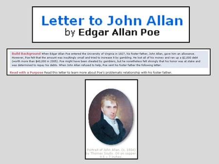 Highlight the words, thoughts, and actions of Edgar Allan Poe in one color. Highlight the words, thoughts, and actions of John Allan in a second color.