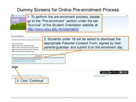"Dummy Screens for Online Pre-enrolment Process 1. To perform the pre-enrolment process, please go to the ""Pre-enrolment"" section under the tab ""Survival"""