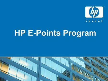 HP E-Points Program. WHAT ARE EPOINTS? EPOINTS ARE A CURRENCY* THAT IS AWARDED TO YOU BASED ON THE SALE OF SELECT HP PRODUCTS * 1000 E-point=Rs.270.