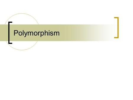 Polymorphism. 3 main programming mechanisms that constitute OOP: 1. Encapsulation 2. Inheritance 3. Polymorphism.