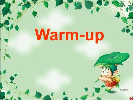 Warm-up. Objectives ☆ Read newspaper and magazine articles and a formal letter. ☆ Write a formal letter to a newspaper. ☆ Listen to extracts from TV and.