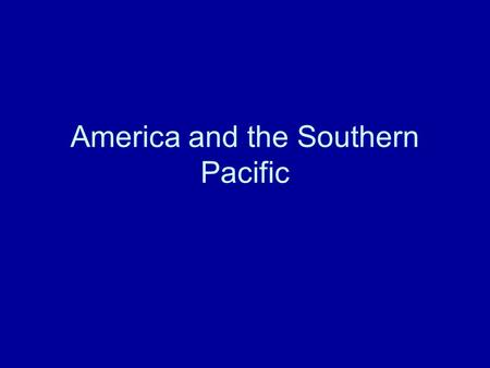 America and the Southern Pacific. Origins Immigration from Asia during Ice Age Land bridges connecting Siberia with Alaska, Southeast Asia with Australia,