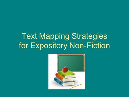Text Mapping Strategies for Expository Non-Fiction.