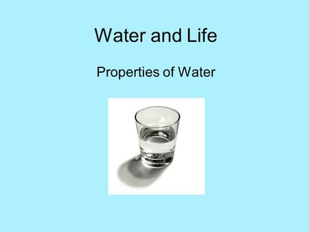 Water and Life Properties of Water. Polarity 1.Draw a Molecule and Label the Charges 2. How do Water Molecules interact or affect one another?