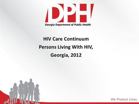 HIV Care Continuum Persons Living With HIV, Georgia, 2012.
