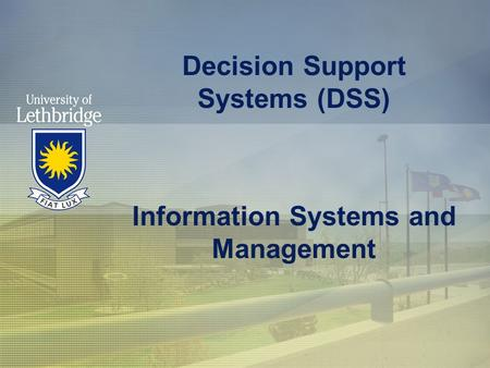 Decision Support Systems (DSS) Information Systems and Management.