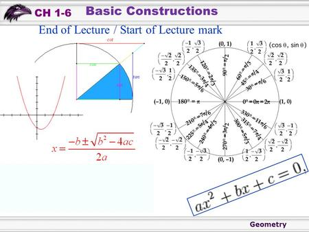 Geometry CH 1-6 Basic Constructions End of Lecture / Start of Lecture mark.