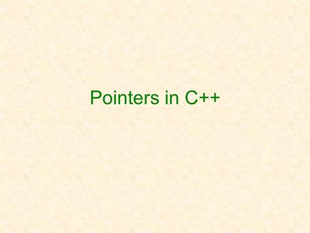 Pointers in C++. 7a-2 Pointers pointer is a basic type like int or double value of a pointer variable contains the location, or address in memory, of.