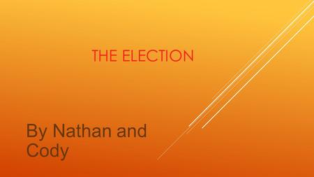 THE ELECTION By Nathan and Cody. CONSERVATIVES, DAVID CAMERON  David Cameron is the leader of the conservatives. He was born on October 9 th 1966 in.
