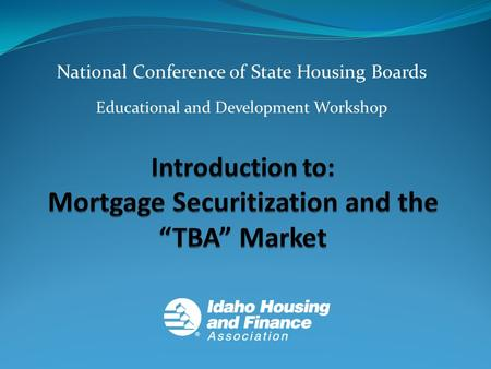 National Conference of State Housing Boards Educational and Development Workshop.