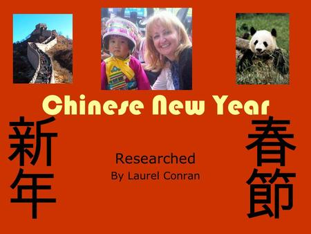 Chinese New Year Researched By Laurel Conran. Background Information Centuries old event. Most Significant holiday. Largest human migration. A 15 day.