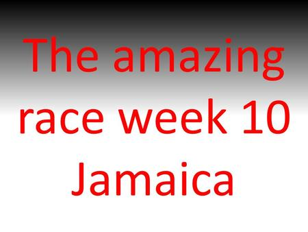The amazing race week 10 Jamaica. Draw the flag of Jamaica.