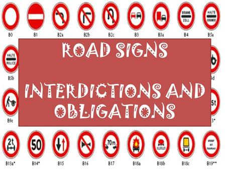 ROAD SIGNS INTERDICTIONS AND OBLIGATIONS. TRACTORS MUSTN'T GO THIS WAY.
