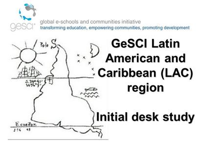 GeSCI Latin American and Caribbean (LAC) region Initial desk study.